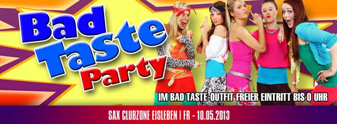Event bad taste party am 2013 05 10 sax eisleben for Ideen bad taste party outfit