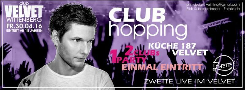 Event: Club Hopping am 2016-04-30, Velvet + Küche 187 ...